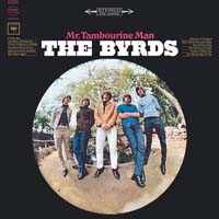 The Byrds - Mr. Tambourine Man